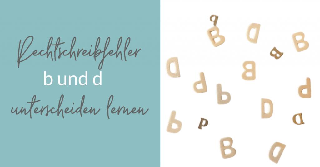Rechtschreibfehler b und d