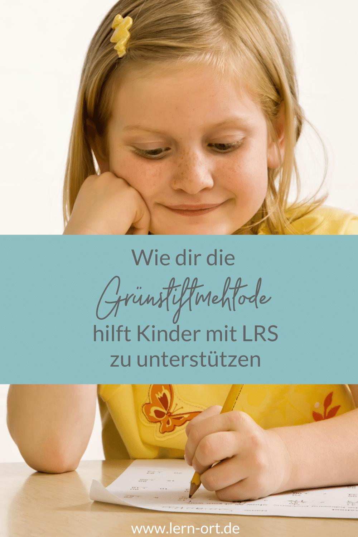 Wie Dir die Grünstiftmethode hilft, Kinder mit LRS zu unterstützen!